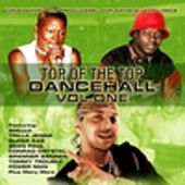 Top of the Top Dancehall by Various Artists