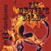 The Devils' Dildo by The Barbarellatones