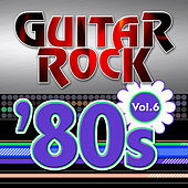 Guitar Rock 80s Vol.6 by KnightsBridge