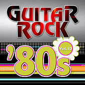 Guitar Rock 80s Vol.10 by KnightsBridge