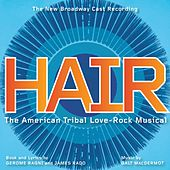 Hair by The New Broadway Cast Recording