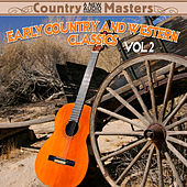 Early Country & Western Classics Volume 2 by Various Artists