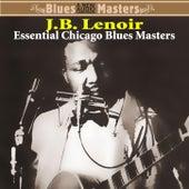 Essential Chicago Blues Masters by J.B. Lenoir