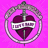 I Luv U Baby by The Original