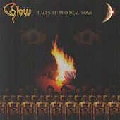 Tales of Prodigal Sons by Glow