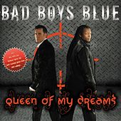 Queen of my dreams 2009 by Bad Boys Blue