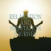 Relaxation and meditation journey by Various Artists