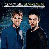 Affirmation by Savage Garden