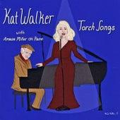Torch Songs by Kat Walker