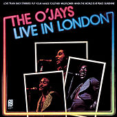 Live In London by The O'Jays