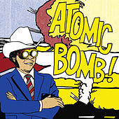 The Atomic Bomb Band Plays the Music of William Onyeabor by The Atomic Bomb Band