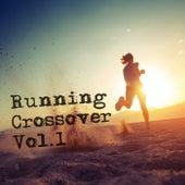 Running Crossover, Vol. 1 de Various Artists