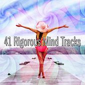 41 Rigorous Mind Tracks von Lullabies for Deep Meditation