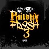 Philthy Fresh 3 by Stevie Joe