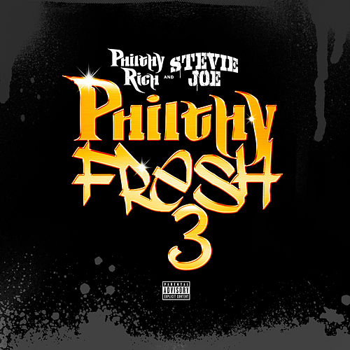 Philthy Fresh 3 by Stevie Joe