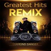 Greatest Hits Remix de Diamond Danger