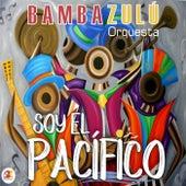 Soy el Pacífico de Bambazulú Orquesta