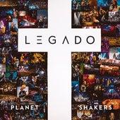 Legado by Planetshakers