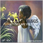 Autumn's Ape, Vol. 2 (They Say Things) by Ali Sheik