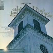 The Glory Land Way by Chuck Wagon Gang