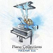 Piano Collections: Pokémon Blue by Various Artists