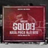 Nasa Prica Nije Ista by Goldie