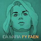 Fy Faen by Ida Maria