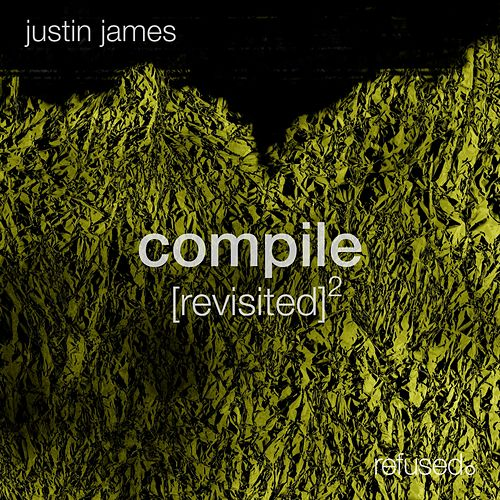 Compile [revisited] 2 by Justin James