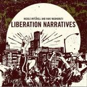 Liberation Narratives by Nicole Mitchell