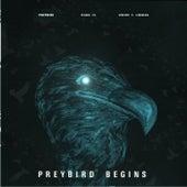 Preybird Begins by Preybird
