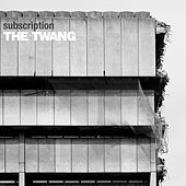Subscription by Twang