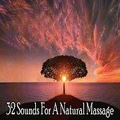 32 Sounds For A Natural Massage de Massage Tribe