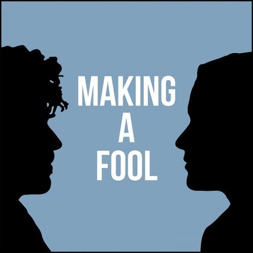 Making a Fool by Shy Shy Shy