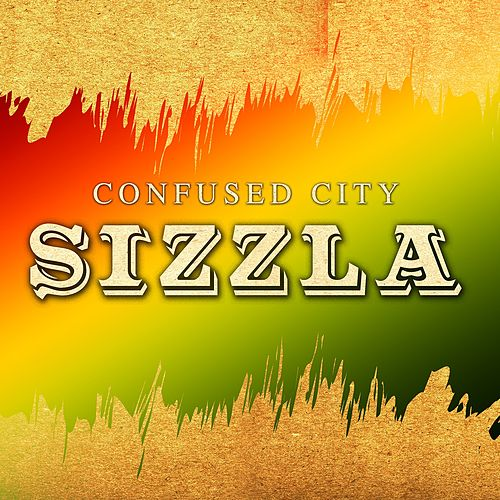 Confuse City by Sizzla