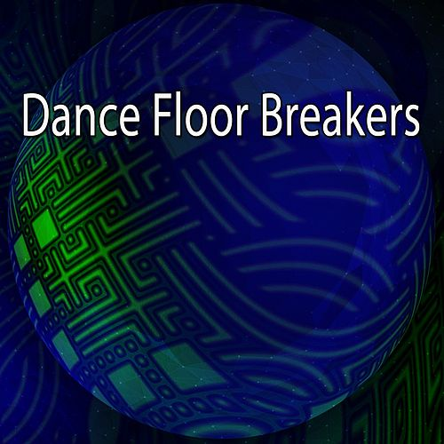Dance Floor Breakers de Dance Hits 2014