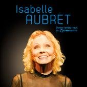 Dernier rendez-vous à l'Olympia (Live) by Isabelle Aubret