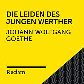 Goethe: Die Leiden des jungen Werther (Reclam Hörbuch) by Johann Wolfgang von Goethe