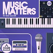 Music Matters - Episode 29 von Various Artists