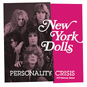 Personality Crisis (1973 Mercury Demos) de New York Dolls