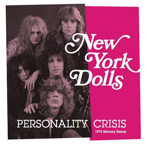 Personality Crisis (1973 Mercury Demos) by New York Dolls