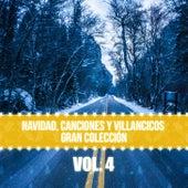 Navidad Canciones y Villancicos Gran Colección (Vol. 4) by Various Artists