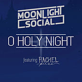 O Holy Night by Moonlight Social