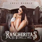 Rancheritas Con Guitarras by Cheli Madrid
