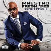 Coach Fresh by Maestro Fresh Wes