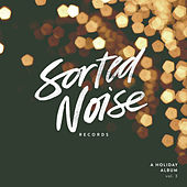 Sorted Noise Records: A Holiday Album, Vol. 3 de Various Artists