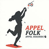 Appelfolk. Appel Rekords by Various Artists