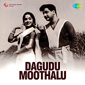 Dagudu Moothalu (Original Motion Picture Soundtrack) de Various Artists