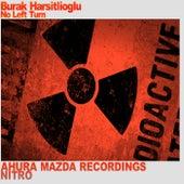 No Left Turn by Burak Harsitlioglu
