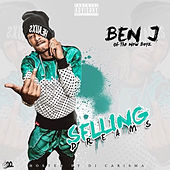 Selling Dreams de Ben J of New Boyz
