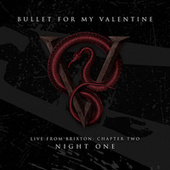 Live From Brixton: Chapter Two, Night One von Bullet For My Valentine